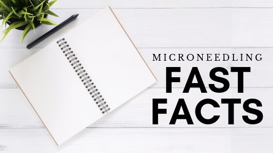 microneedling facts